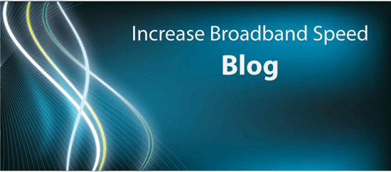 Image of Increase Broadband Speed blog